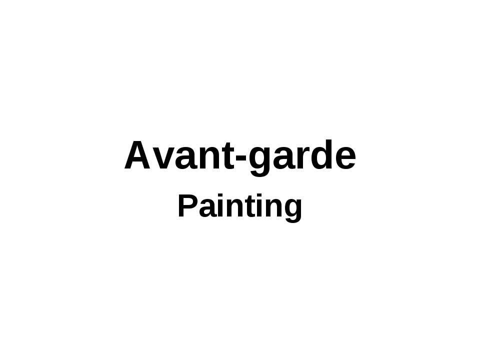 Avant-garde Painting