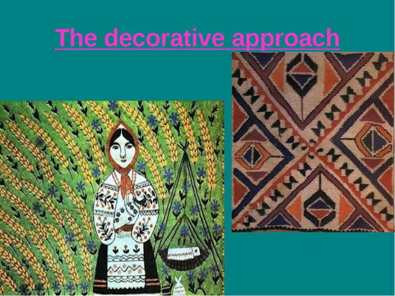 The decorative approach
