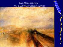 Rain, Steam and Speed - The Great Western Railway (1844)