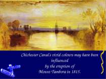Chichester Canal's vivid colours may have been influenced by the eruption of ...
