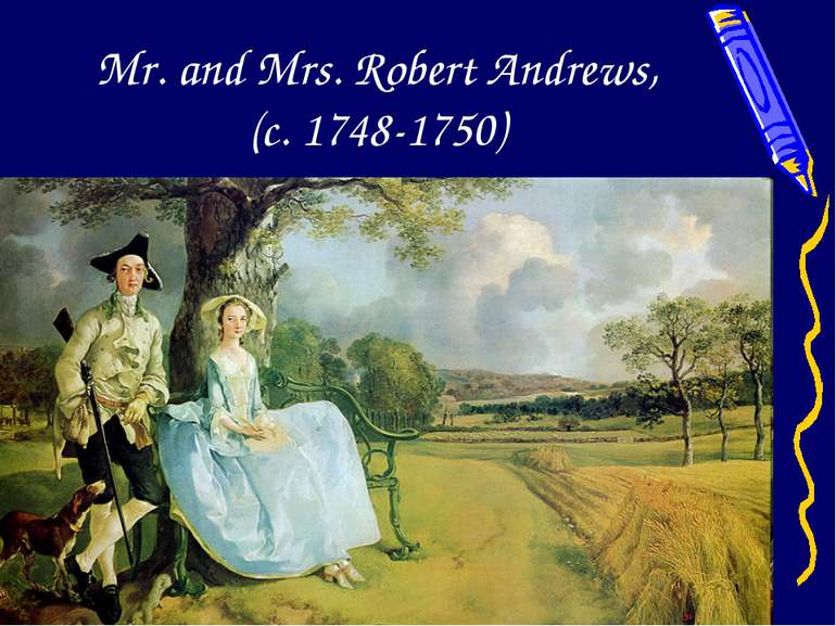 Mr. and Mrs. Robert Andrews, (c. 1748-1750)