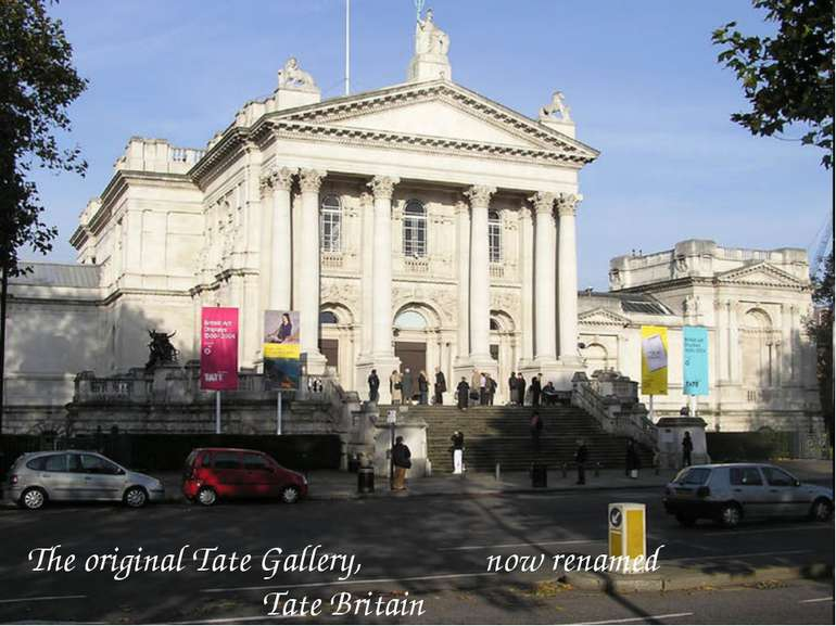 The original Tate Gallery, now renamed Tate Britain