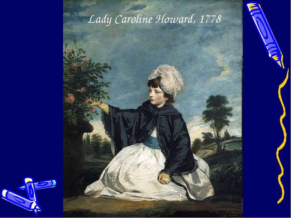 Lady Caroline Howard, 1778