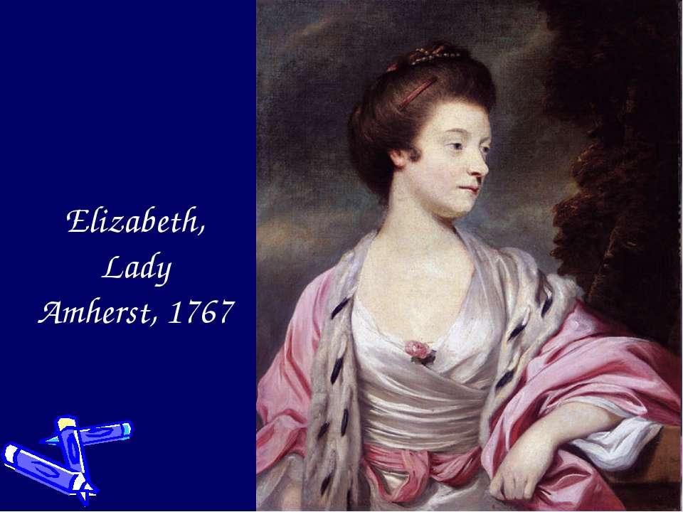 Elizabeth, Lady Amherst, 1767