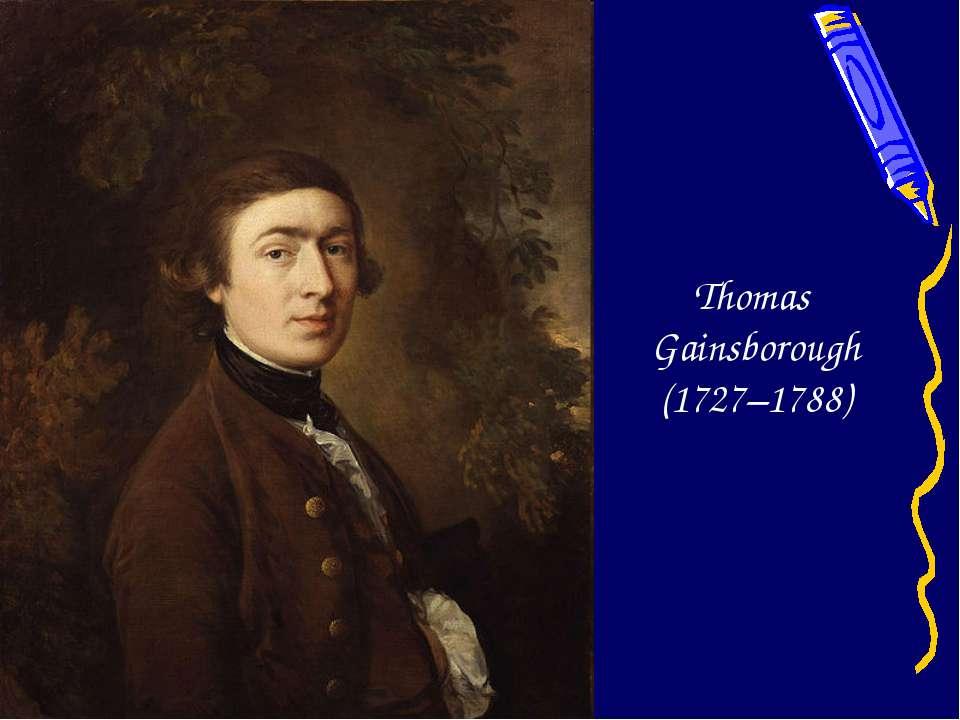 Thomas Gainsborough (1727–1788)