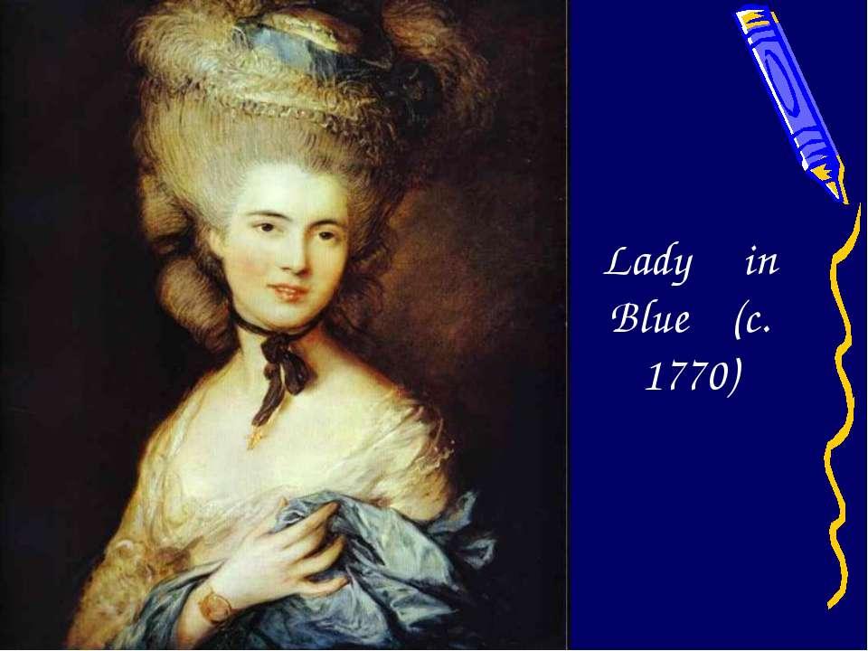 Lady in Blue (c. 1770)