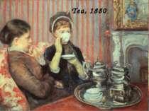 Tea, 1880