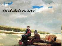 Cloud Shadows, 1890