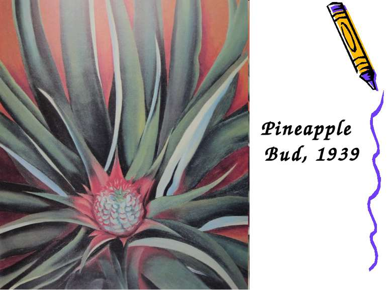 Pineapple Bud, 1939