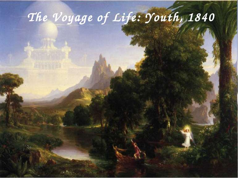 The Voyage of Life: Youth, 1840