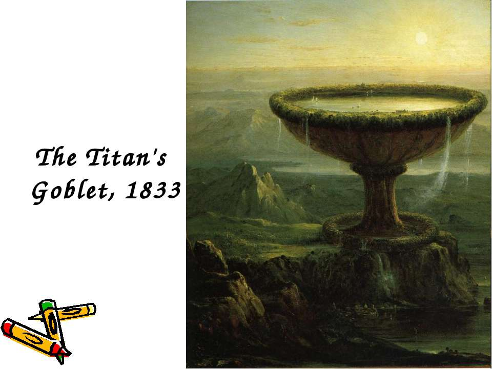 The Titan's Goblet, 1833