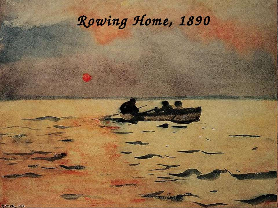 Rowing Home, 1890
