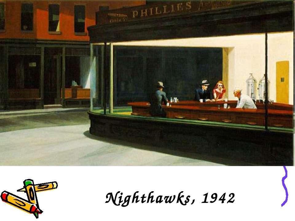 Nighthawks, 1942