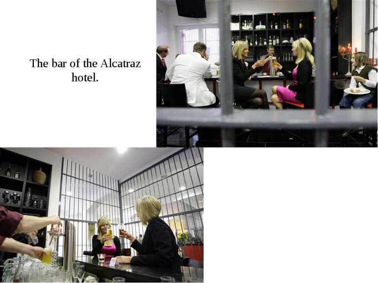 The bar of the Alcatraz hotel.