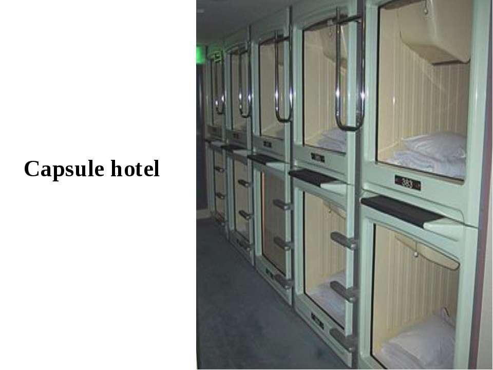 Capsule hotel