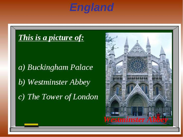 England This is a picture of: Buckingham Palace Westminster Abbey The Tower o...