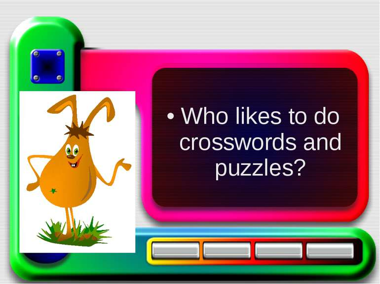 Who likes to do crosswords and puzzles?