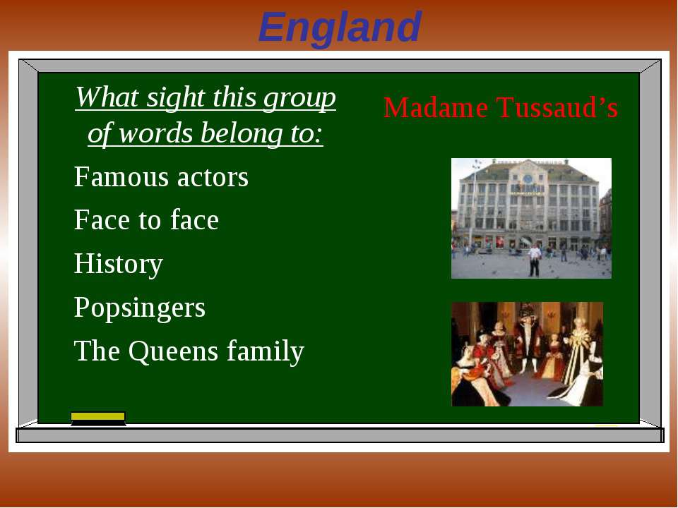 England What sight this group of words belong to: Famous actors Face to face ...