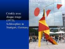 Crinkly avec disque rouge (1973), Schlossplatz in Stuttgart, Germany