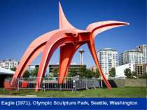 Eagle (1971). Olympic Sculpture Park, Seattle, Washington.