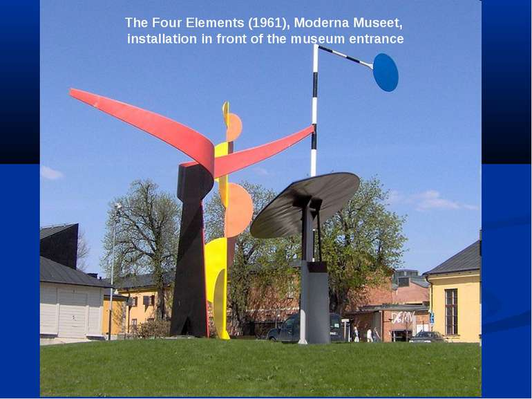 The Four Elements (1961), Moderna Museet, installation in front of the museum...