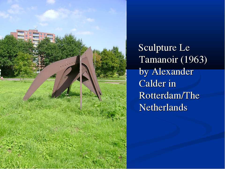 Sculpture Le Tamanoir (1963) by Alexander Calder in Rotterdam/The Netherlands
