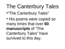 "The Canterbury Tales ""The Canterbury Tales"" His poems were copied so many tim..."