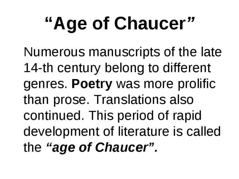 """""""Age of Chaucer"""" Numerous manuscripts of the late 14-th century belong to dif..."""