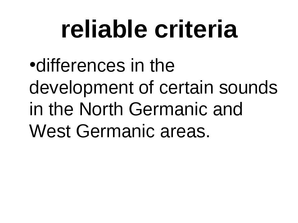 reliable criteria differences in the development of certain sounds in the Nor...