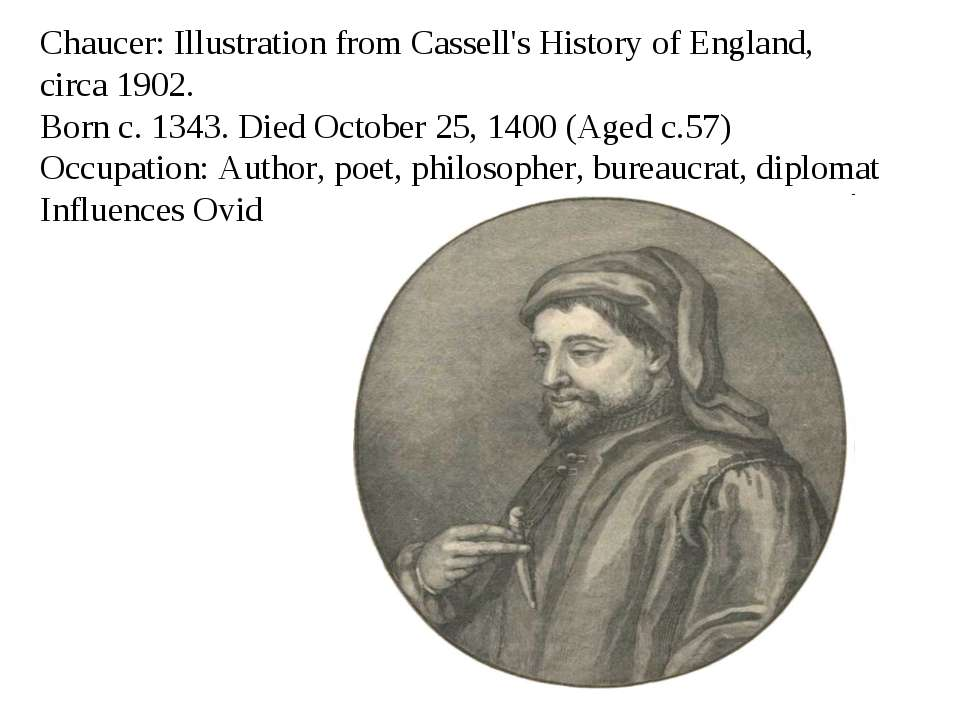 Chaucer: Illustration from Cassell's History of England, circa 1902. Born c. ...
