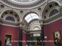 The Barry Rooms, designed by E. M. Barry (1872–76)
