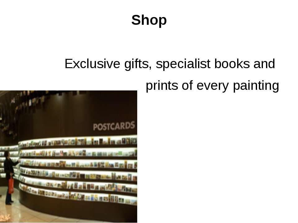 Shop Exclusive gifts, specialist books and prints of every painting