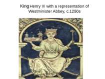 King Henry III with a representation of Westminister Abbey, c.1250s