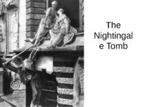The Nightingale Tomb