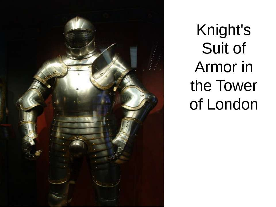 Knight's Suit of Armor in the Tower of London