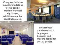 Congress hall able to accommodate up to 465 people, modern technical equipmen...