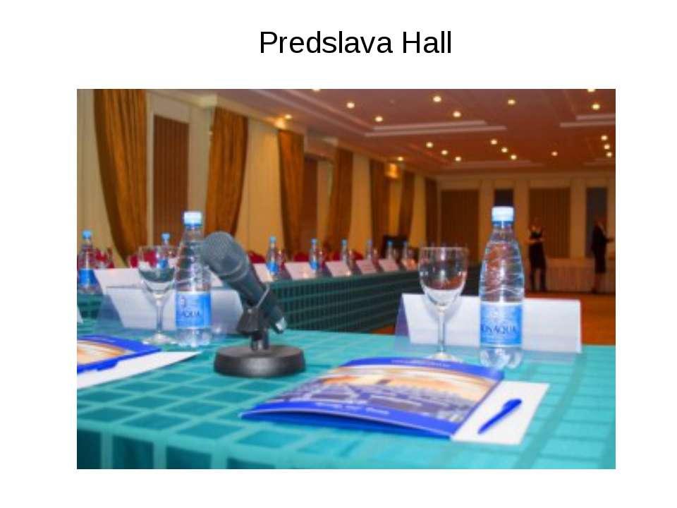 Predslava Hall