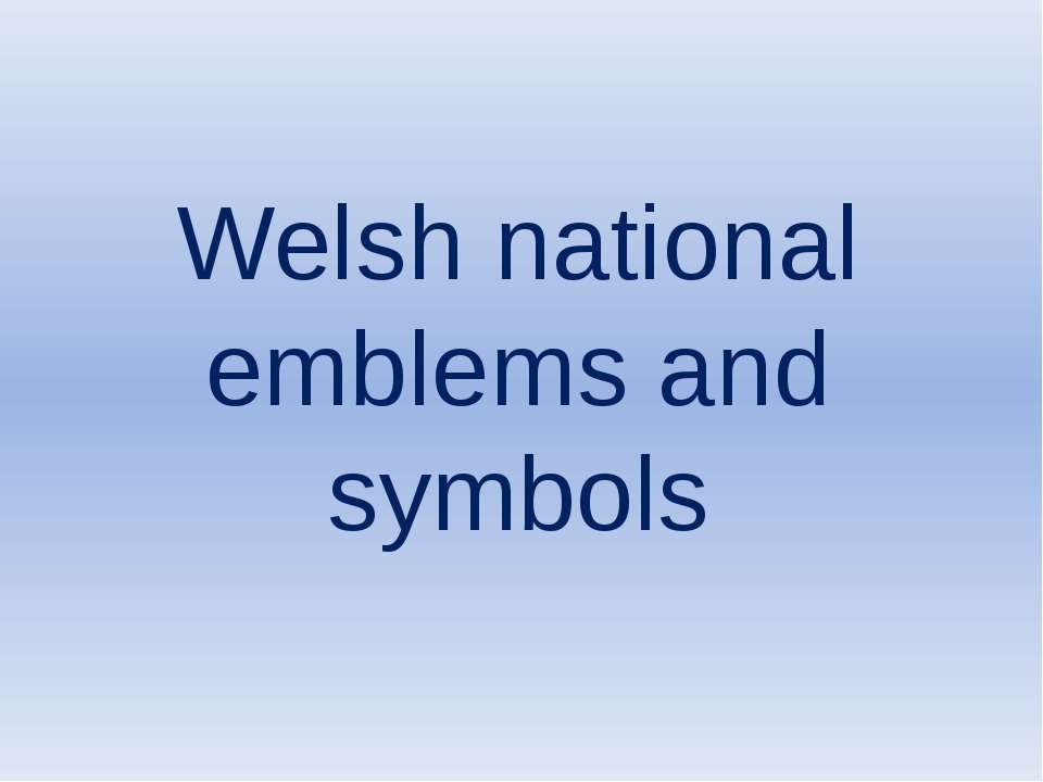 Welsh national emblems and symbols tional