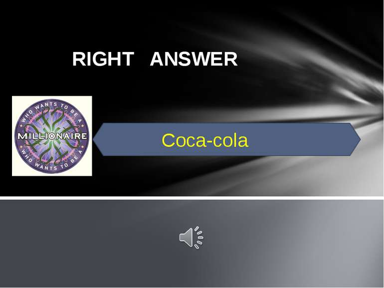 RIGHT ANSWER Coca-cola