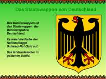 Das Staatswappen von Deutschland Das Bundeswappen ist das Staatswappen der Bu...