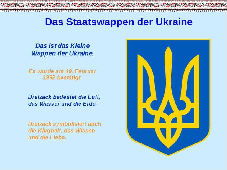 Das Staatswappen der Ukraine Das ist das Kleine Wappen der Ukraine. Es wurde ...