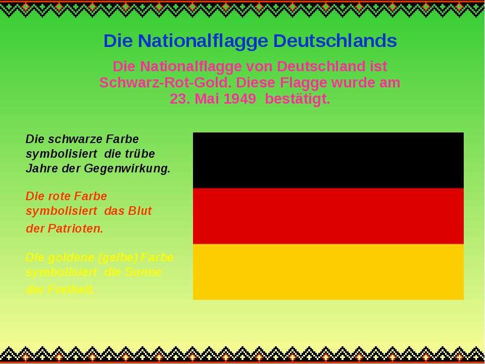 Die Nationalflagge Deutschlands Die Nationalflagge von Deutschland ist Schwar...