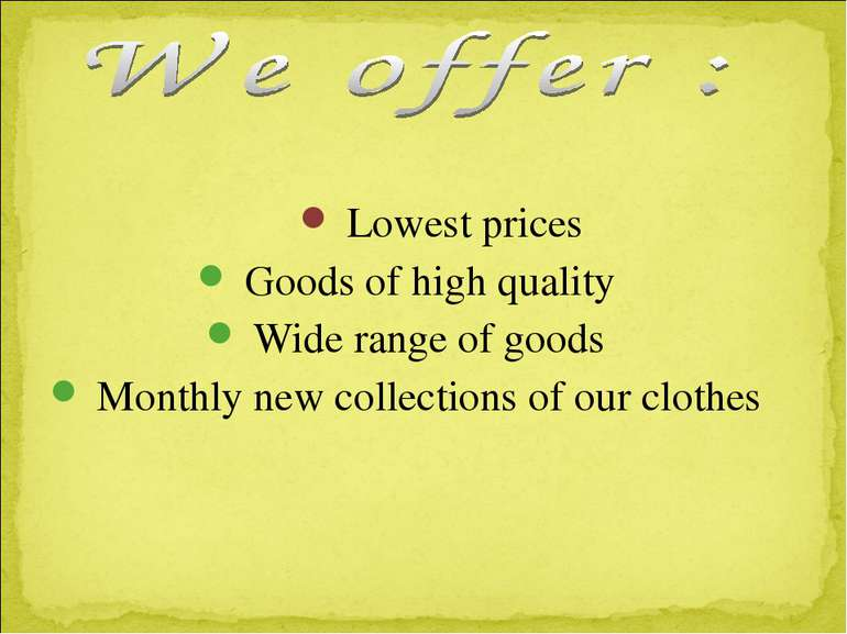 Lowest prices Goods of high quality Wide range of goods Monthly new collectio...