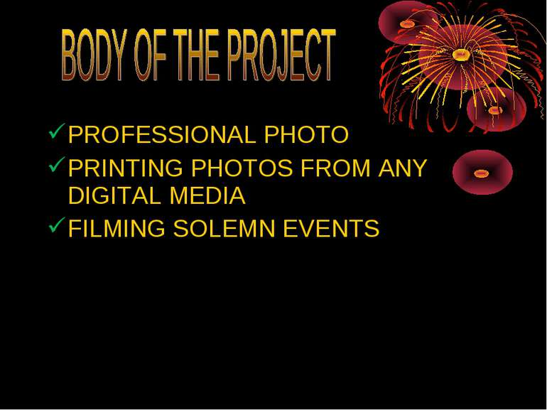 PROFESSIONAL PHOTO PRINTING PHOTOS FROM ANY DIGITAL MEDIA FILMING SOLEMN EVENTS