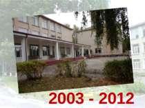 2003 - 2012