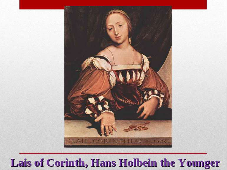 Lais of Corinth, Hans Holbein the Younger