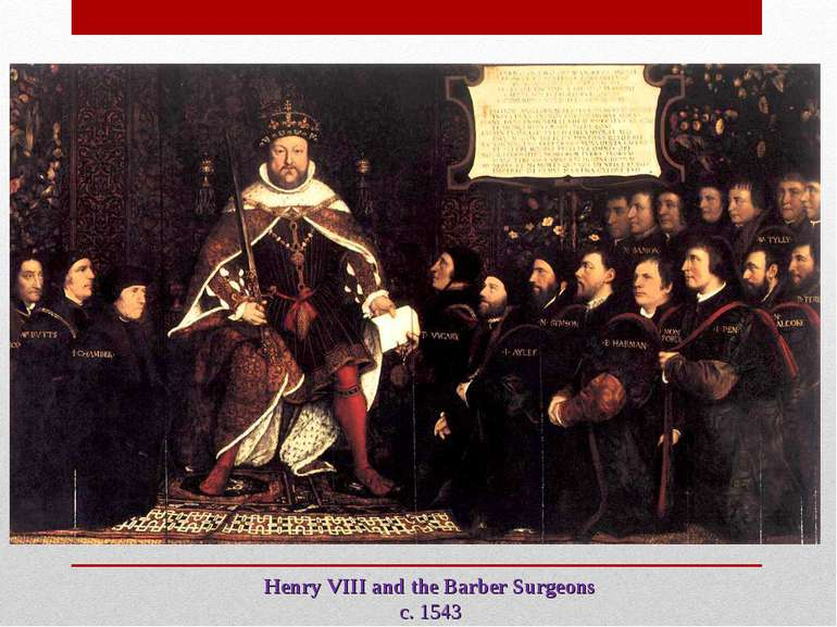 Henry VIII and the Barber Surgeons c. 1543