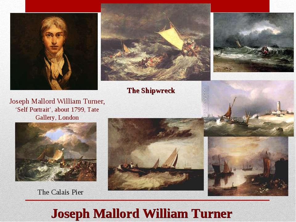 Joseph Mallord William Turner Joseph Mallord William Turner, 'Self Portrait',...