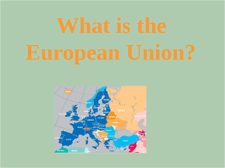 What were the last two countries joined the European Union?