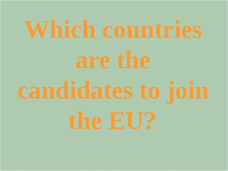 What are the EU's major institutions? (three)